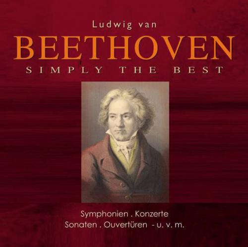 Ludwig van Beethoven. Simply the Best. 6 CDs.