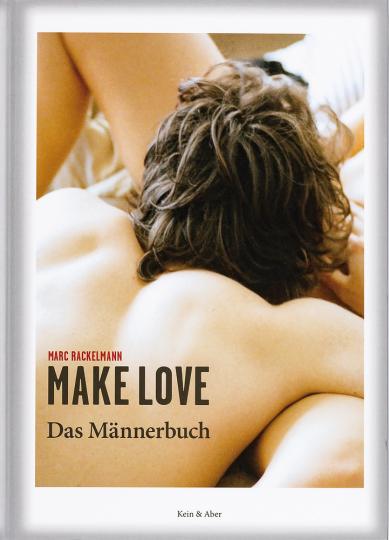 Make Love. Das Männerbuch.