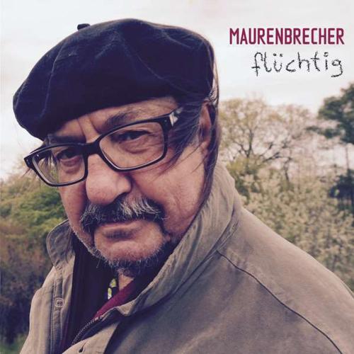 Manfred Maurenbrecher. Flüchtig (Enhanced). CD.