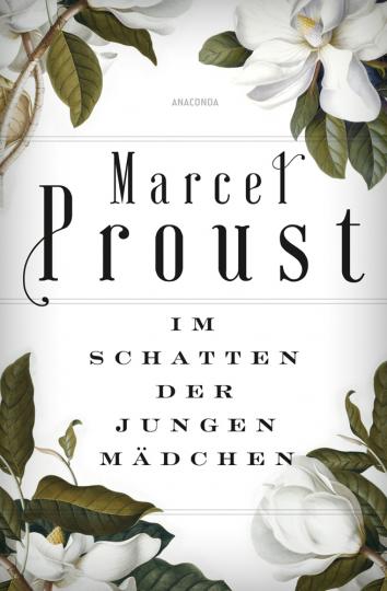 Marcel Proust. Im Schatten der jungen Mädchen. Auf der Suche nach der verlorenen Zeit II.