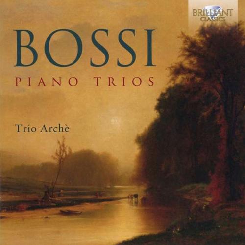 Marco Enrico Bossi (1861-1925). Klaviertrios op. 107 und 123 . Trio Arche. CD.