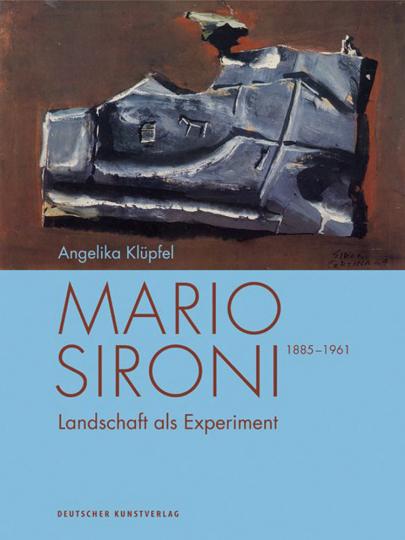 Mario Sironi (1885-1961). Landschaft als Experiment.