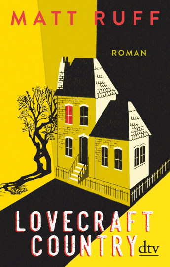 Matt Ruff. Lovecraft Country. Roman.