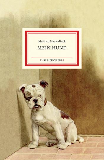 Maurice Maeterlinck. Mein Hund.