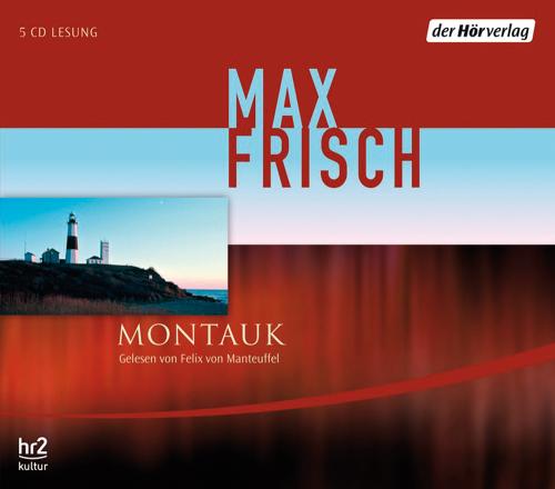Max Frisch. Montauk. 5 CDs.