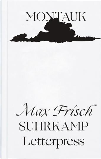 Max Frisch. Montauk. Eine Erzählung. Limitierte Ausgabe.