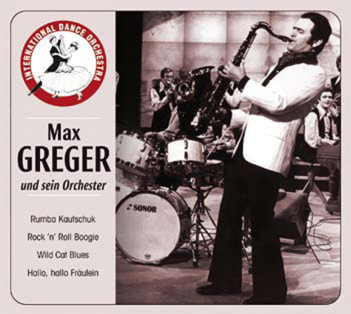 Max Greger. Tequila. CD.