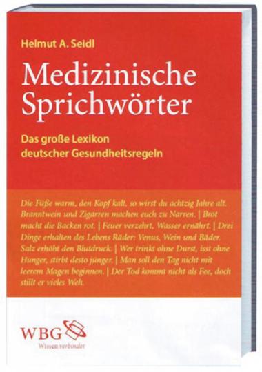 Medizinische Sprichwörter - Das große Lexikon deutscher Gesundheitsregeln