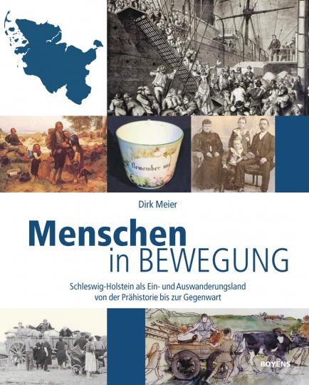 Menschen in Bewegung. Schleswig-Holstein als Ein- und Auswanderungsland von der Prähistorie bis zur Gegenwart.