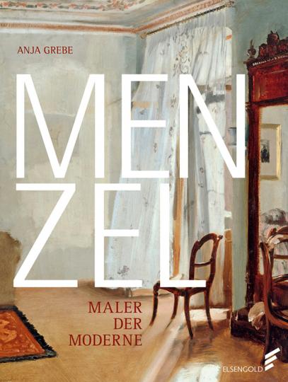 Menzel. Maler der Moderne.