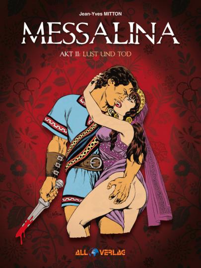 Messalina. Band 2. Lust und Tod.