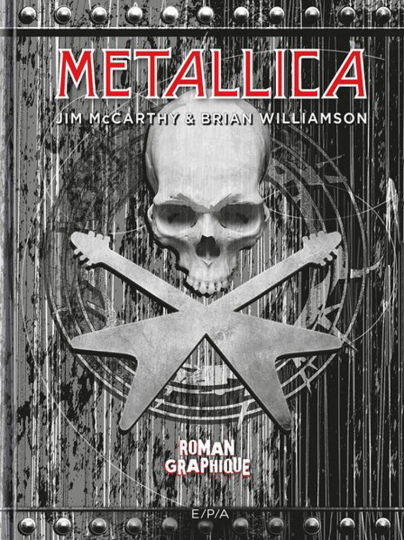 Metallica. Die Graphic Novel.
