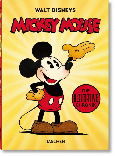 Mickey Mouse. Die ultimative Chronik.