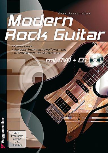 Modern Rock Guitar. Grundlagen und Spieltechnik für Anfänger!
