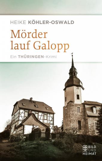 Mörder laufen Galopp – Ein Thüringen-Krimi