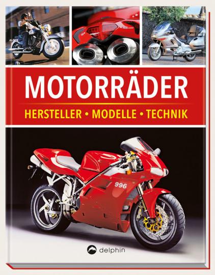 Motorräder - Hersteller, Modelle, Technik