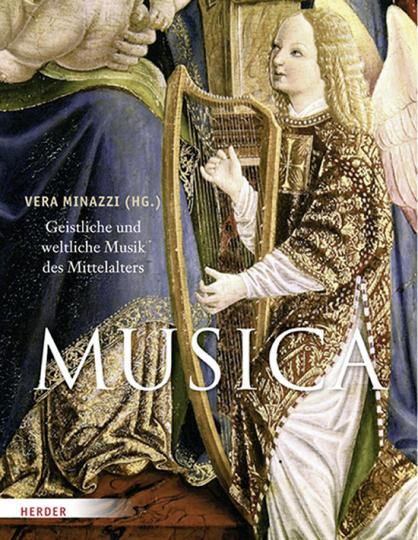Musica. Geistliche und weltliche Musik des Mittelalters.