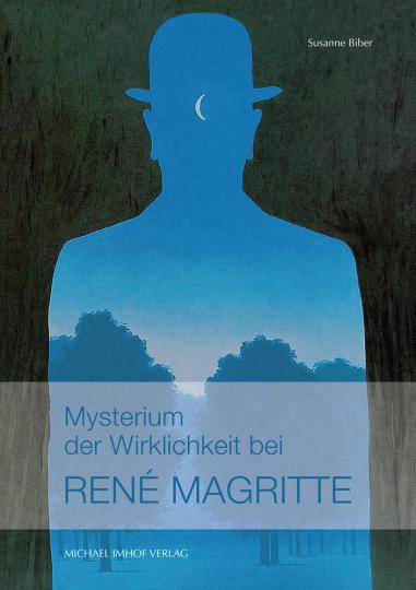 Mysterium der Wirklichkeit bei René Magritte.