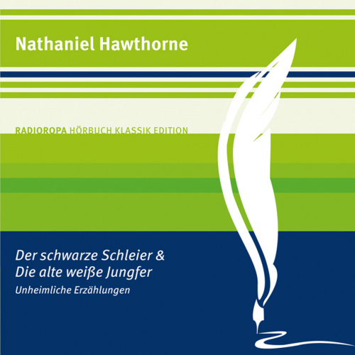 Nathaniel Hawthorne. Der schwarze Schleier und Die alte weiße Jungfer. 1 CD.