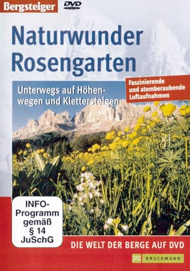 Naturwunder Rosengarten - Unterwegs auf Höhenwegen und Klettersteigen DVD