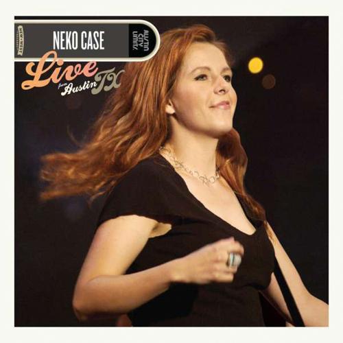 Neko Case. Live From Austin, TX. 1 CD, 1 DVD.