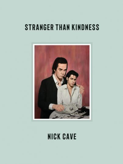 Nick Cave. Stranger Than Kindness. Mit deutschsprachigem Booklet.