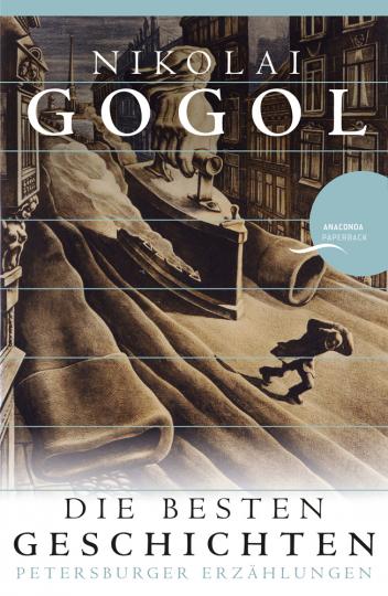 Nikolai Gogol. Die besten Geschichten. Petersburger Erzählungen.