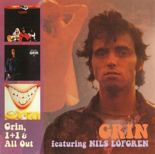 Nils Lofgren and Grin. Grin / 1+1 / All Out. 2 CDs.