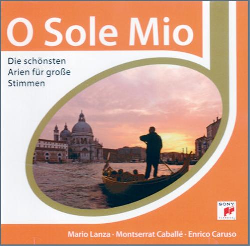 O Sole mio - Die schönsten Arien für große Stimmen CD