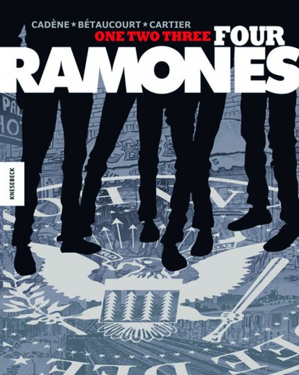 One, Two, Three, Four, Ramones! Graphic Novel.