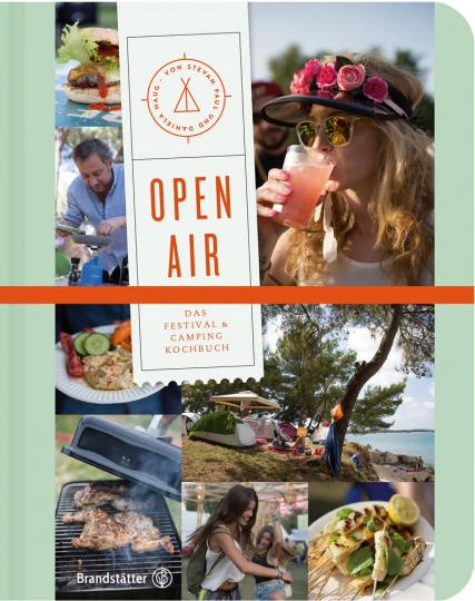 Open Air. Das Festival- & Camping-Kochbuch.