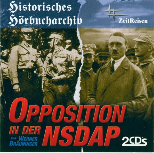 Opposition in der NSDAP 2 CDs