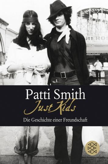 Patti Smith. Just Kids. Die Geschichte einer Freundschaft.