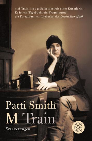 Patti Smith. M Train. Erinnerungen.