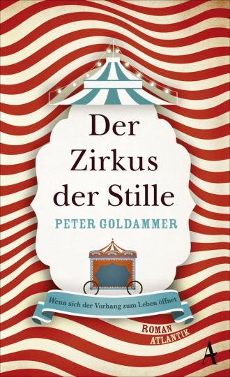 Peter Goldammer. Der Zirkus der Stille.