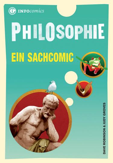 Philosophie. Ein Sachcomic.