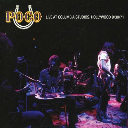 Poco. Live At Columbia Studios Hollywood 1971. CD.