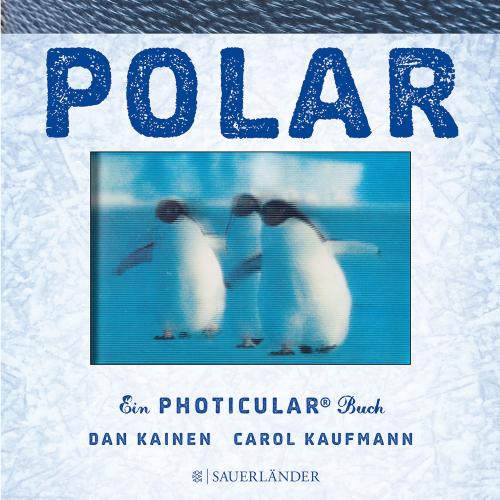 Polar. Ein Photicular-Buch.