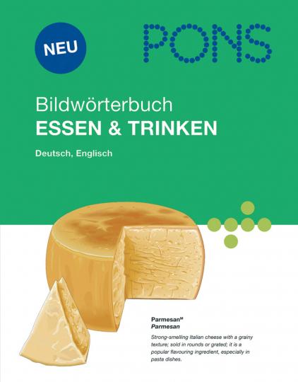 PONS Bildwörterbuch Essen und Trinken.
