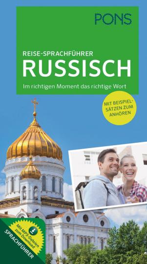 PONS Reise-Sprachführer Russisch. Im richtigen Moment das richtige Wort. Mit vertonten Beispielsätzen zum Anhören.