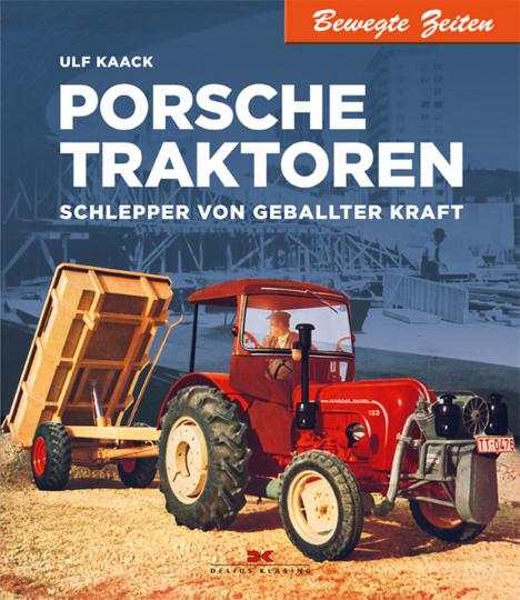 Porsche Traktoren. Schlepper von geballter Kraft.