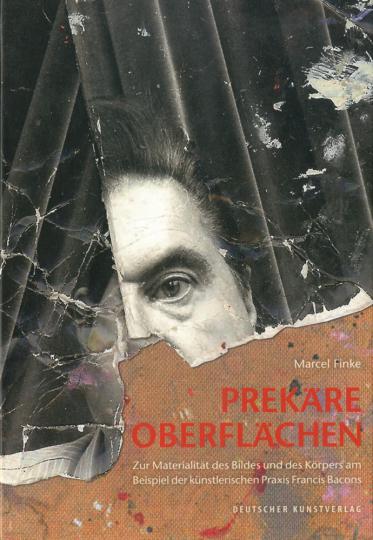 Prekäre Oberflächen. Zur Materialität des Bildes und des Körpers am Beispiel der künstlerischen Praxis Francis Bacons.
