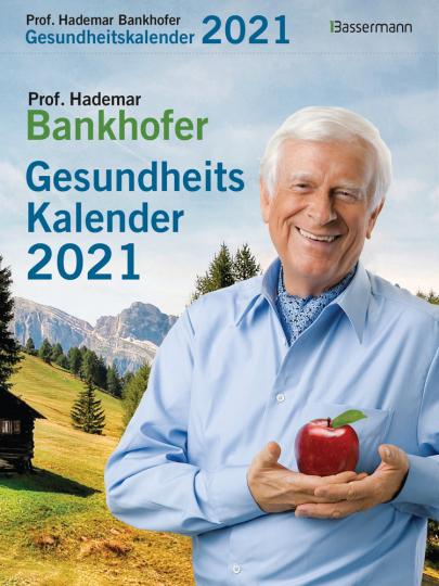 Prof. Bankhofers Gesundheitskalender 2021.