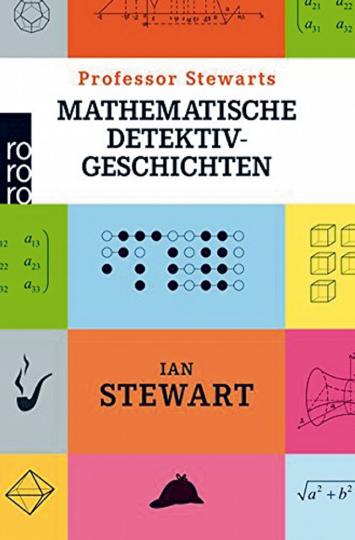 Professor Stewarts mathematische Detektivgeschichten