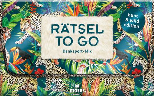 Rätsel to go - Der Denksport-Mix für die Handtasche: bunt & wild edition.