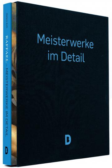 Raffael - Meisterwerke im Detail.