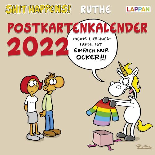 Ralph Ruthe. Shit happens! Postkartenkalender 2022.