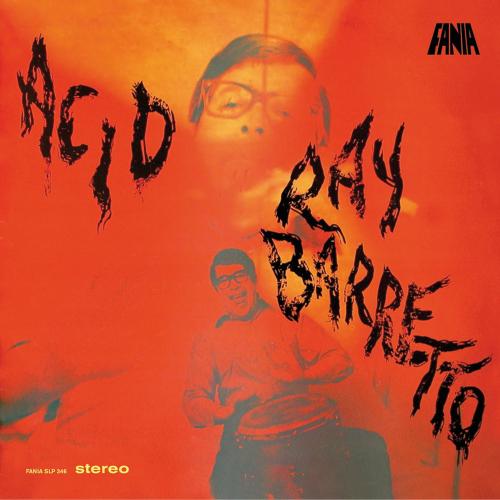 Ray Barretto. Acid. 180g-Vinyl LP.