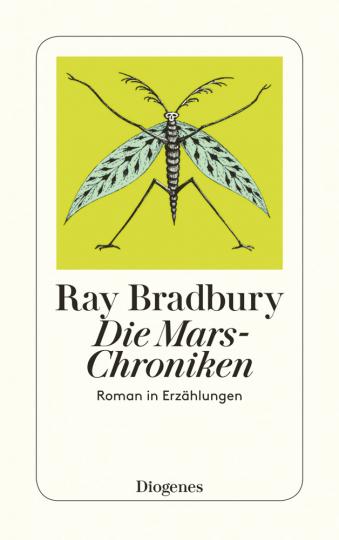 Ray Bradbury. Die Mars-Chroniken. Roman in Erzählungen.