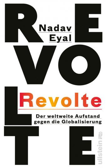 Revolte. Der weltweite Aufstand gegen die Globalisierung.